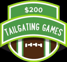 $200 Tailgating Games